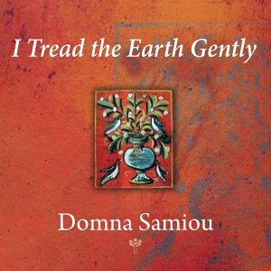 I Tread the Earth Gently
