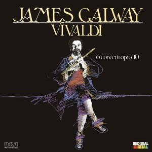 James Galway Plays Vivaldi: 6 Concerti, Op. 10