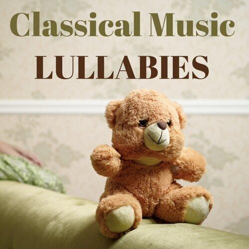 Classical Lullabies, Classical Sleep Music, Classical Lullabies