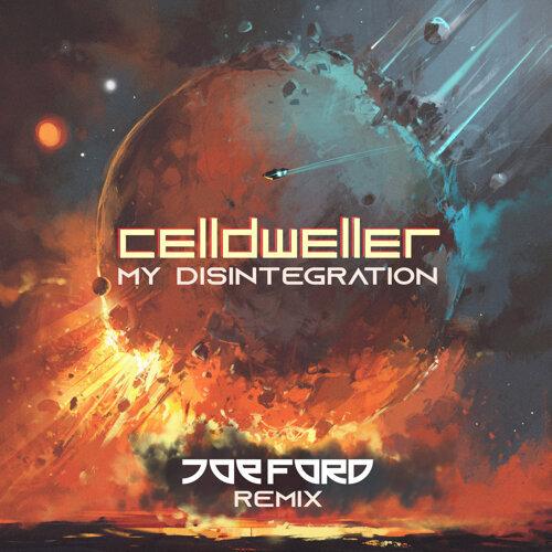 My Disintegration - Joe Ford Remix