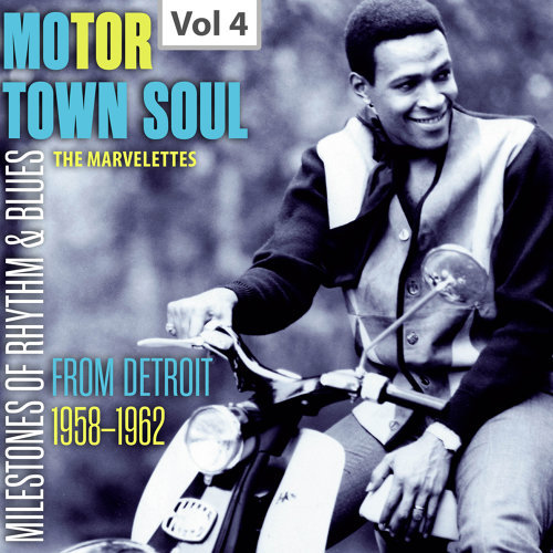 Milestones of Rhythm & Blues: Motor Town Soul, Vol. 4