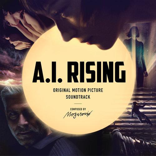 A.I. Rising - Original Motion Picture Soundtrack