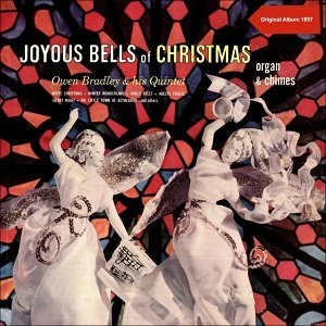 Joyous Bells of Christmas - Original Christmas Album 1957