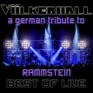 Best of Live - A German Tribute to Rammstein