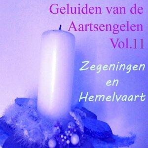 Geluiden Van De Aartsengelen, Vol. 11 - Zegeningen En Hemelvaart