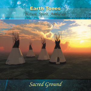 Earth Tones - Sacred Ground