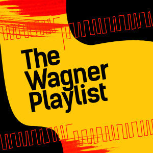 The Wagner Playlist