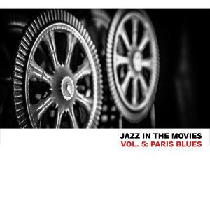 Jazz in the Movies, Vol. 5: Paris Blues