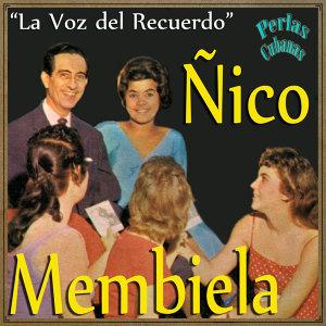 Perlas Cubanas: La Voz del Recuerdo