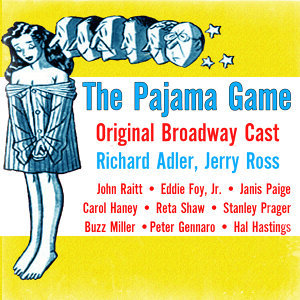 The Pajama Game (Original Cast Recording)