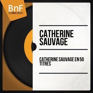 Catherine Sauvage en 50 titres - Mono Version