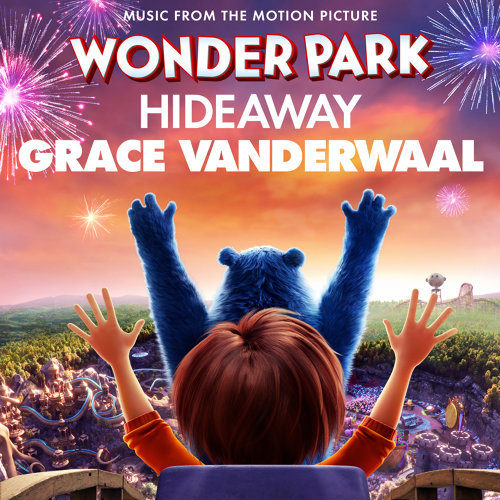 "Hideaway - from ""Wonder Park"""