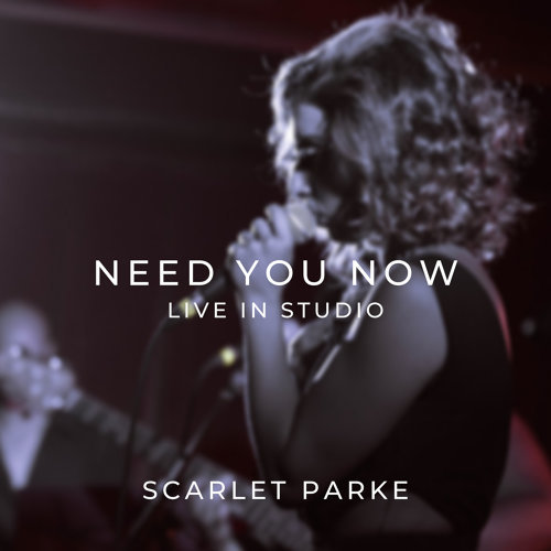 Need You Now (Live in Studio)