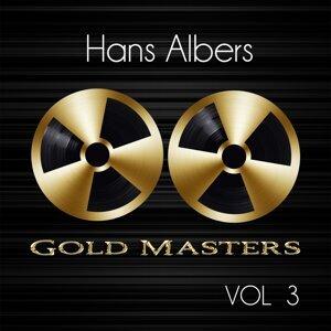Gold Masters: Hans Albers, Vol. 3