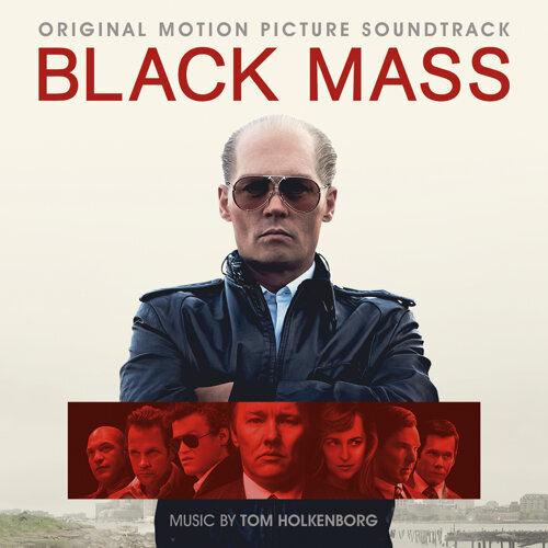 Black Mass (Original Motion Picture Soundtrack)