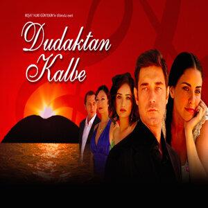 Dudaktan Kalbe (Original TV Series Soundtrack)