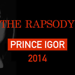 Prince Igor 2014 (Clean)