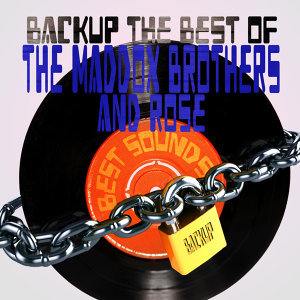 Backup the Best of the Maddox Brothers & Rose