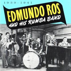 Edmundo Ros & His Rumba Band, 1939 - 1941