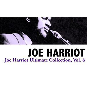 Joe Harriot Ultimate Collection, Vol. 6
