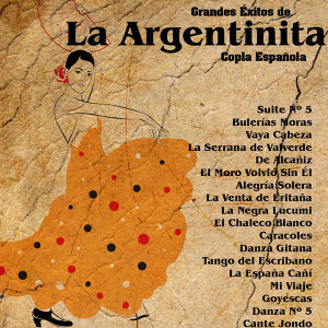 Grandes Éxitos de la Argentinita - Copla Española