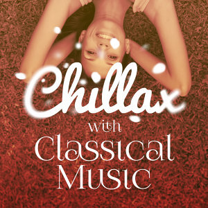 Chillax with Classical Music