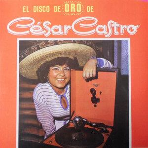 El Disco de Oro de Cesar Castro