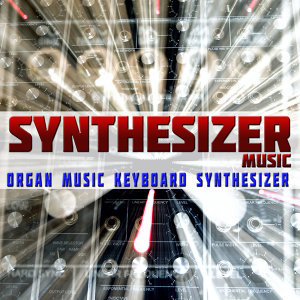 Synthesizer Music. Organ Music Keyboard Synthesizer