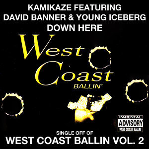 Down Here: West Coast Ballin, Vol. 2