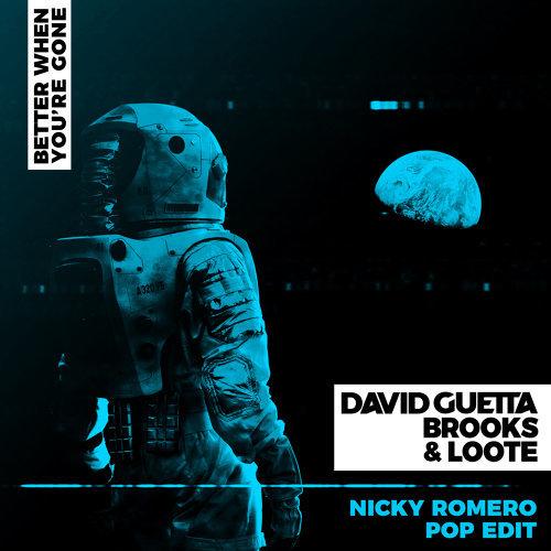 Better When You're Gone - Nicky Romero Pop Edit