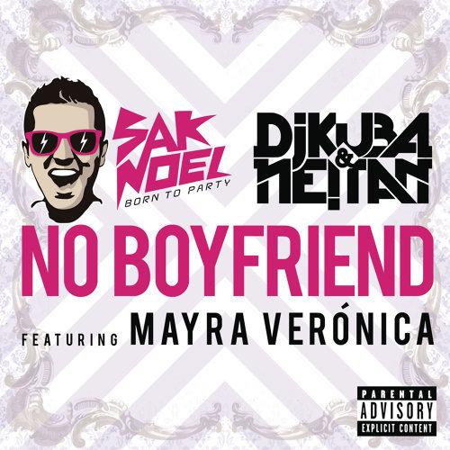 No Boyfriend - Radio Vocal Mix