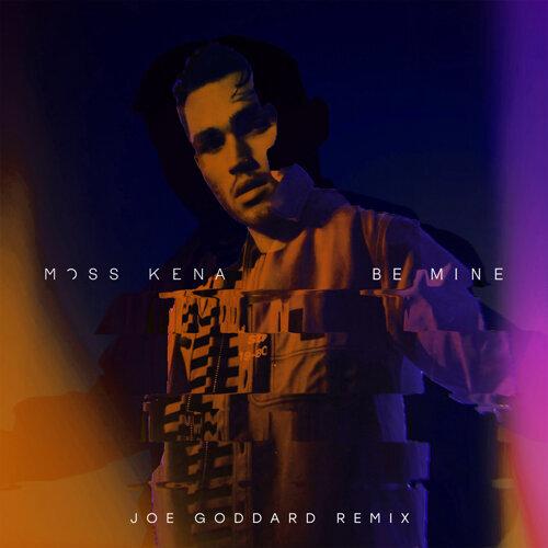 Be Mine - Joe Goddard Remix