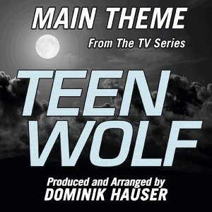 Teen Wolf (Main Title from the Mtv Television Series