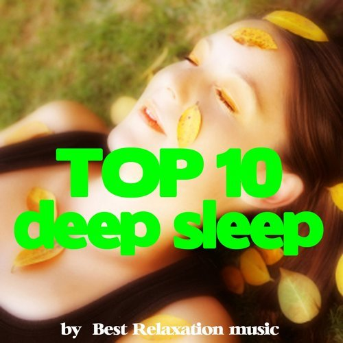 Deep Sleep Top 10