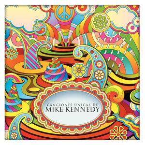 Canciones Únicas de Mike Kennedy