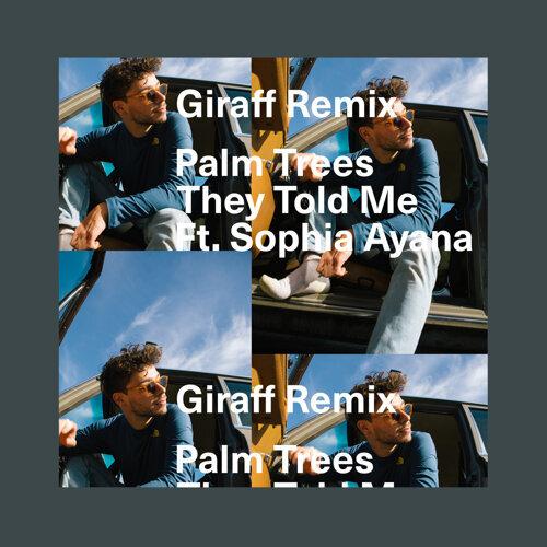 They Told Me (Giraff Remix) - Remix