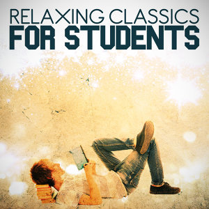 Relaxing Classics for Students
