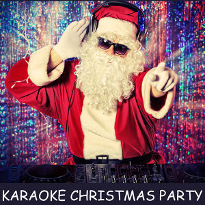 Karaoke Christmas Party: All I Want for Christmas Is You, Santa Claus Is Coming to Town, Jingle Bell Rock, Rockin' Around the Christmas Tree & More!