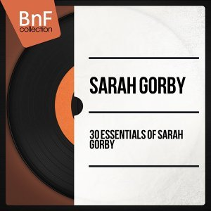 30 essentials of Sarah Gorby - Mono Version
