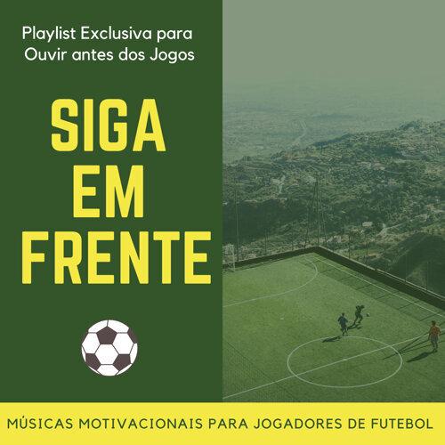 João Especial Siga Em Frente Playlist Exclusiva Para