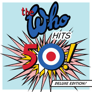 The Who Hits 50 - Deluxe Edition