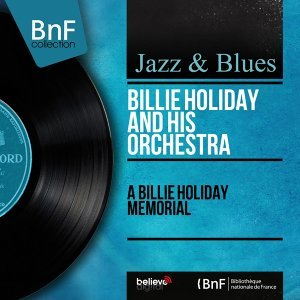 A Billie Holiday Memorial - Remastered, Mono Version