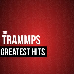 The Trammps Greatest Hits - Rerecorded