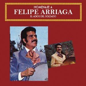 Homenaje a Felipe Arriaga (El Adiós del Soldado)