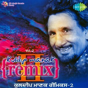 Kuldip Manak Remix, Vol. 2