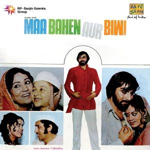 Maa Bahen Aur Biwi - Original Motion Picture Soundtrack