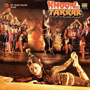 Khoon Ki Takkar - Original Motion Picture Soundtrack