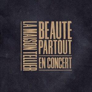 Beauté partout - En concert