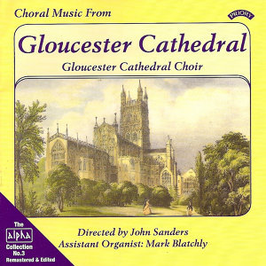 Alpha Collection Vol 3: Choral Music from Gloucester Cathedral