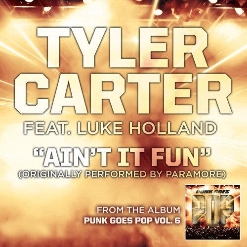 Ain't It Fun (feat. Luke Holland)
